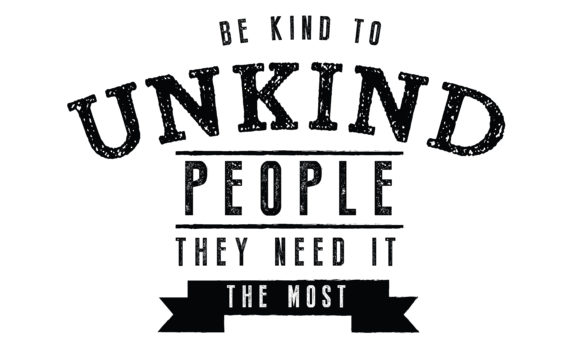 Print on Demand: Be Kind to Unkind People Graphic Illustrations By baraeiji