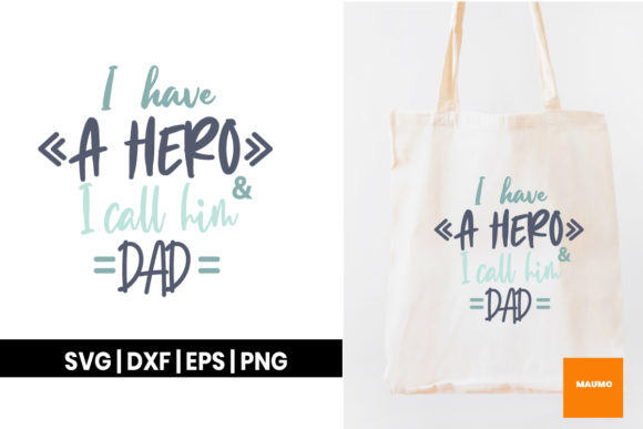 Download Free I Have A Hero Svg Quote Graphic By Maumo Designs Creative Fabrica for Cricut Explore, Silhouette and other cutting machines.