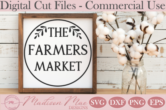 Download Free Kitchen Sign The Farmer S Market Graphic By Madison Mae Designs SVG Cut Files