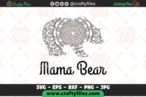 Mama Bear Decoration Mandla  Graphic Crafts By Crafty Files