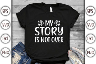 Print on Demand: Mental Health Design, My Story is Not Graphic Print Templates By GraphicsBooth