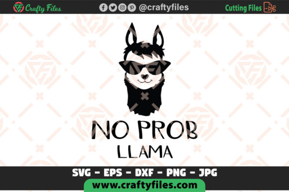 Download Free No Prob Llama Mama Llama Graphic By Crafty Files Creative for Cricut Explore, Silhouette and other cutting machines.