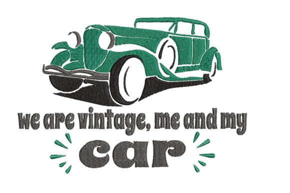 Print on Demand: Vintage Car and Funny Quote Transportation Embroidery Design By Embroidery Shelter