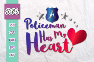 Download Free A Policeman Has My Heart Love Police Graphic By Digitals By for Cricut Explore, Silhouette and other cutting machines.