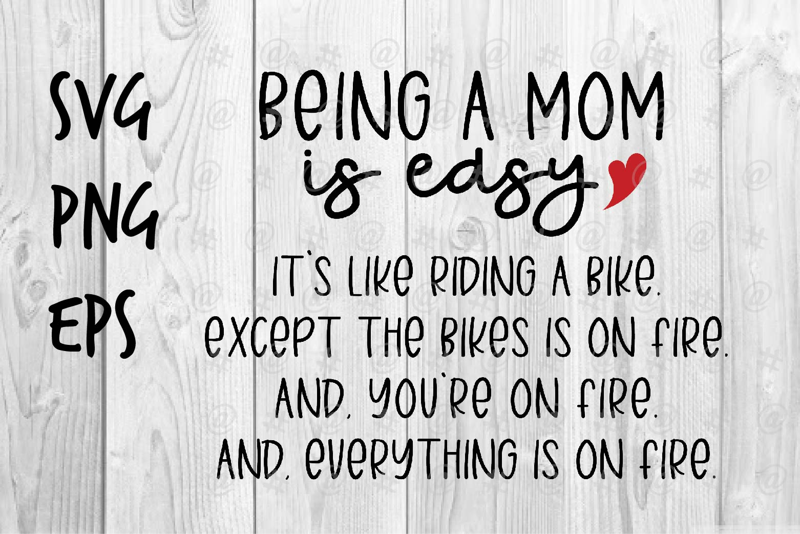 Download Free Being A Mom Is Easy Graphic By Spoonyprint Creative Fabrica for Cricut Explore, Silhouette and other cutting machines.