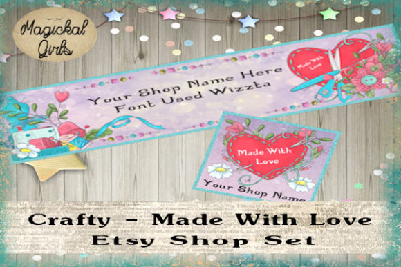 Download Free Crafty Made With Love Shop Set Graphic By Magickal Girls for Cricut Explore, Silhouette and other cutting machines.