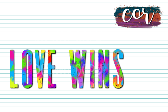 Download Free Love Wins Graphic By Designscor Creative Fabrica for Cricut Explore, Silhouette and other cutting machines.