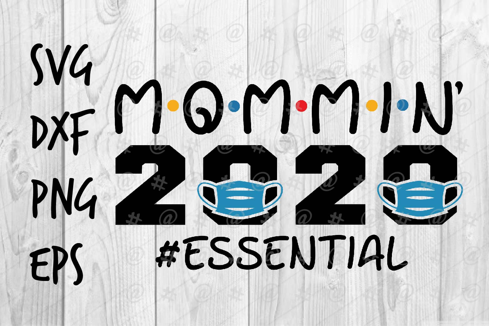 Download Free Mommin 2020 Graphic By Spoonyprint Creative Fabrica for Cricut Explore, Silhouette and other cutting machines.