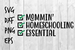 Download Free Mommin Homeschooling Essential Graphic By Spoonyprint Creative for Cricut Explore, Silhouette and other cutting machines.
