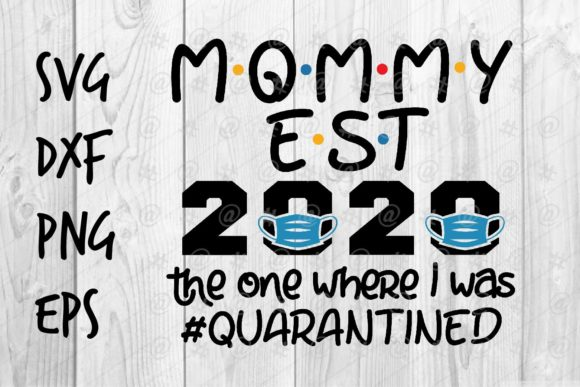 Download Free Mommy Est 2020 Graphic By Spoonyprint Creative Fabrica for Cricut Explore, Silhouette and other cutting machines.