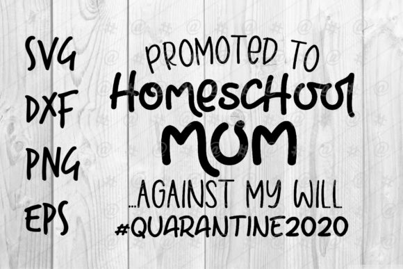 Download Free Promoted To Homeschool Mom Graphic By Spoonyprint Creative Fabrica for Cricut Explore, Silhouette and other cutting machines.