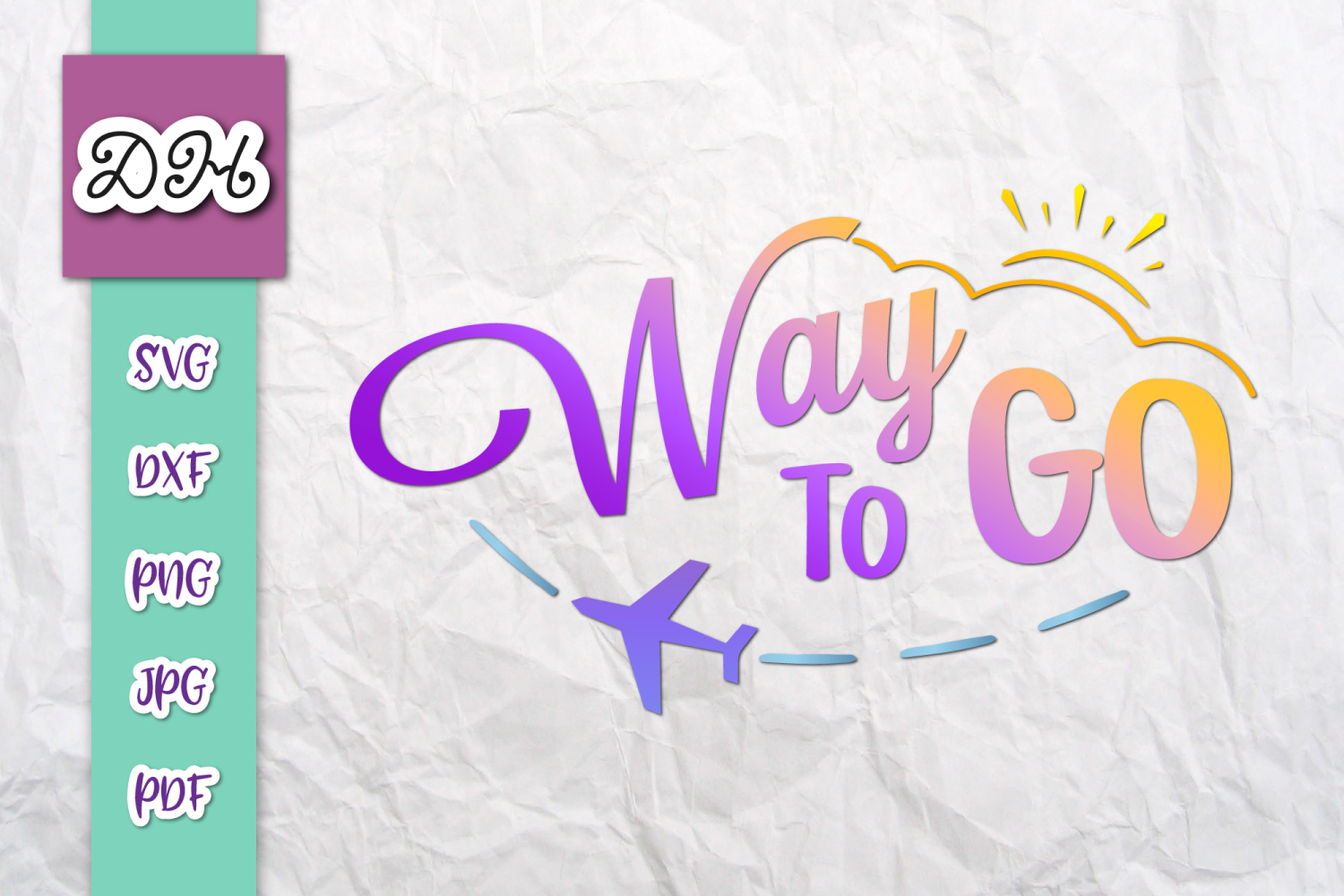 Download Free Way To Go Have A Save Trip Sublimation Graphic By Digitals By for Cricut Explore, Silhouette and other cutting machines.