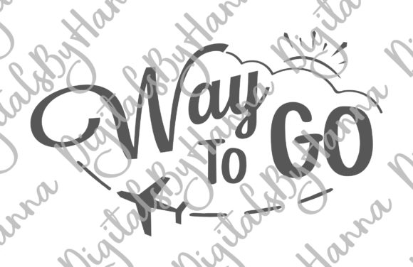 Download Free Way To Go Have A Save Trip Sublimation Graphic By Digitals By Hanna Creative Fabrica for Cricut Explore, Silhouette and other cutting machines.