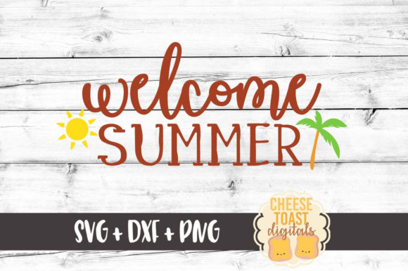Welcome Summer Graphic Crafts By CheeseToastDigitals