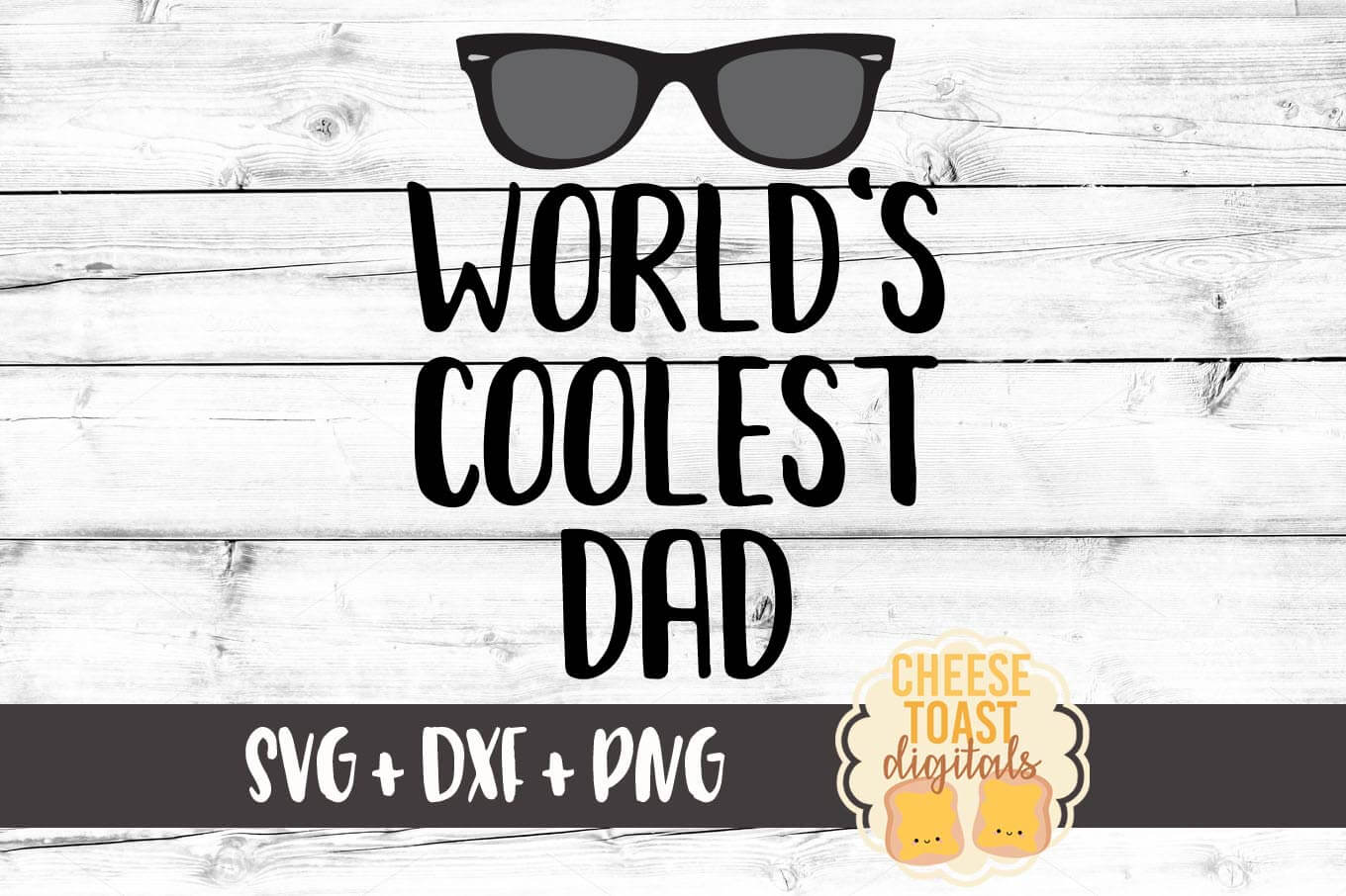 Download Free World S Coolest Dad Graphic By Cheesetoastdigitals Creative for Cricut Explore, Silhouette and other cutting machines.