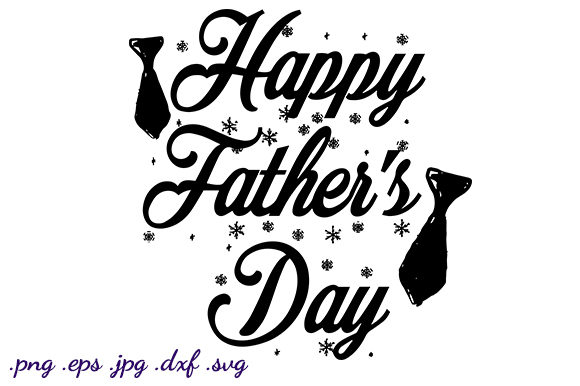 Download Free Happy Father S Day Graphic Graphic By Luckycharmz Designs for Cricut Explore, Silhouette and other cutting machines.