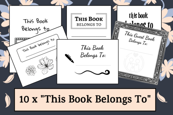 Download Free 10x This Book Belongs To Kdp Interior Graphic By Hungry Puppy for Cricut Explore, Silhouette and other cutting machines.