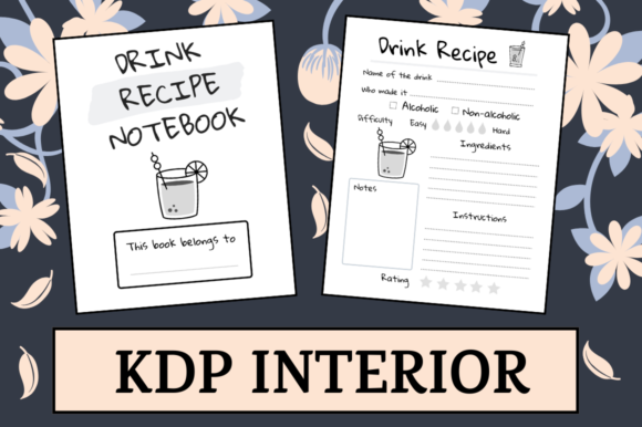 Download Free Drink Recipe Notebook Kdp Interior Graphic By Hungry Puppy for Cricut Explore, Silhouette and other cutting machines.
