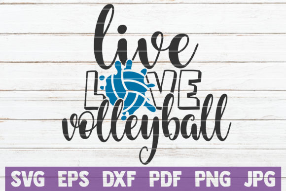 Download Free Live Love Volleyball Graphic By Mintymarshmallows Creative Fabrica for Cricut Explore, Silhouette and other cutting machines.