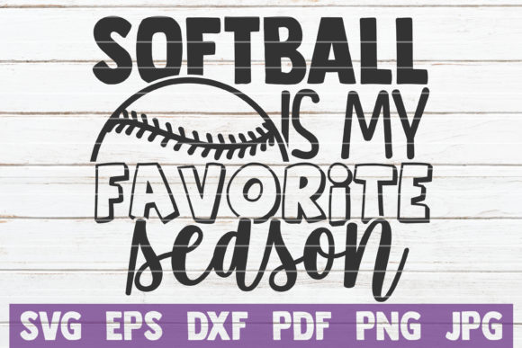 Softball is My Favorite Season Graphic Crafts By MintyMarshmallows