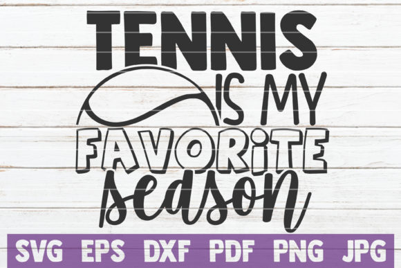 Download Free Tennis Is My Favorite Season Graphic By Mintymarshmallows SVG Cut Files
