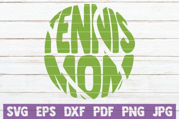 Download Free Tennis Mom Graphic By Mintymarshmallows Creative Fabrica SVG Cut Files