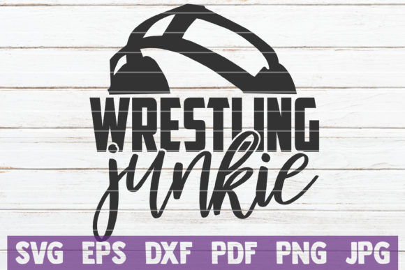 Download Free Wrestling Junkie Graphic By Mintymarshmallows Creative Fabrica for Cricut Explore, Silhouette and other cutting machines.