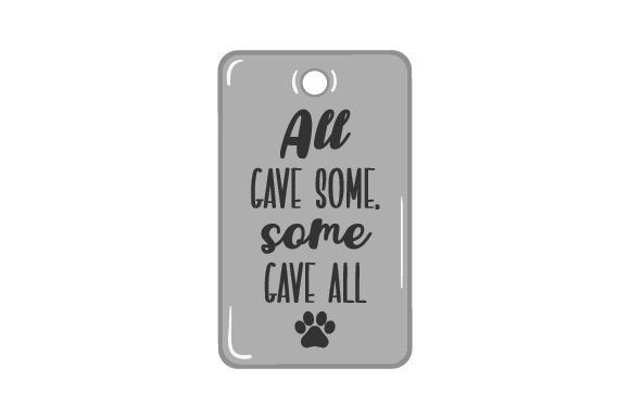 Download Free Dogtag Quote Svg Cut File By Creative Fabrica Crafts Creative for Cricut Explore, Silhouette and other cutting machines.