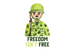Freedom Isn't Free Military Craft Cut File By Creative Fabrica Crafts