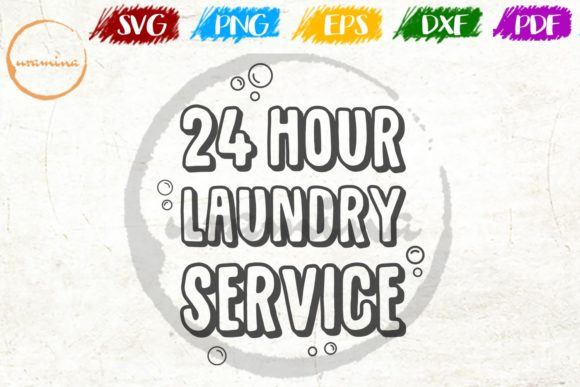 Download Free 24 Hour Laundry Service Graphic By Uramina Creative Fabrica SVG Cut Files