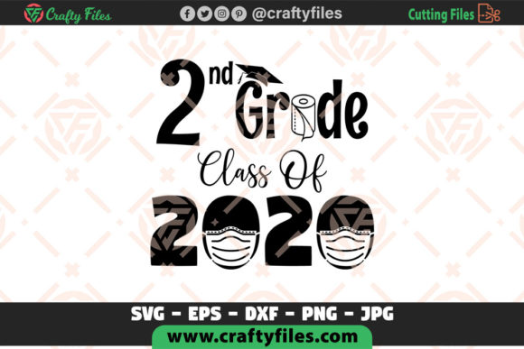 Download Free 2nd Grade Class Of 2020 Graphic By Crafty Files Creative Fabrica SVG Cut Files
