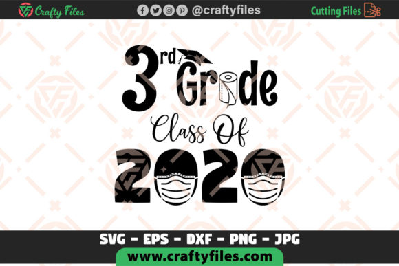 Download Free 3th Grade Class Of 2020 School Graphic By Crafty Files for Cricut Explore, Silhouette and other cutting machines.