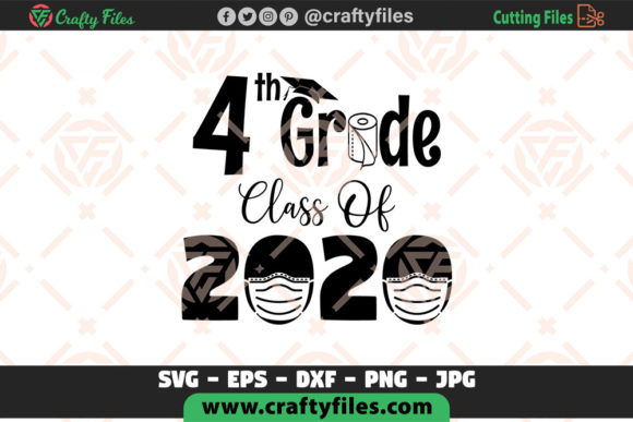 Download Free 4th Grade Class Of 2020 School Graphic By Crafty Files for Cricut Explore, Silhouette and other cutting machines.