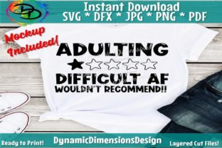Print on Demand: Adulting Difficult AF Graphic Crafts By dynamicdimensions