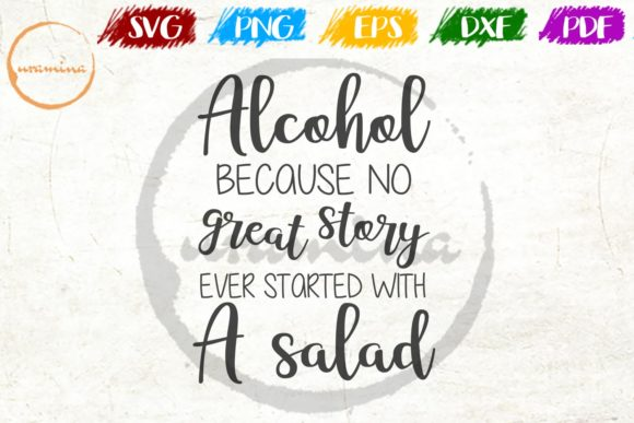 Print on Demand: Alcohol Because No Great Story Ever Graphic Crafts By Uramina