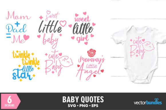 Print on Demand: Baby Quotes Bundle of 6 Designs Graphic Crafts By vectorbundles