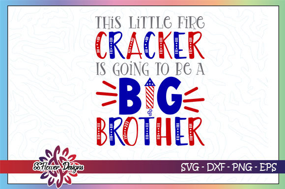 Download Free Big Brother Firecracker Fireworks Graphic By Ssflower for Cricut Explore, Silhouette and other cutting machines.