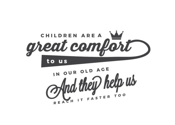 Download Free Children Are A Great Comfort To Us Graphic By Baraeiji for Cricut Explore, Silhouette and other cutting machines.