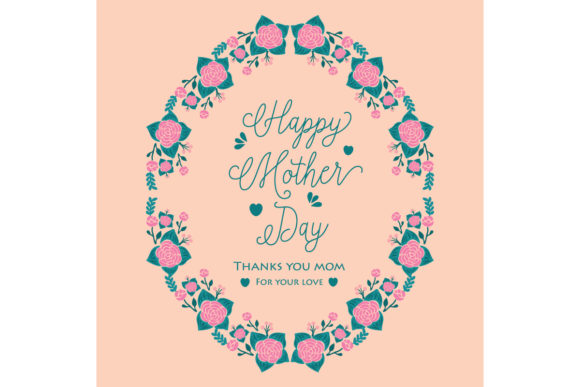 Download Free Cute Happy Mother Day Card Design Graphic By Stockfloral for Cricut Explore, Silhouette and other cutting machines.