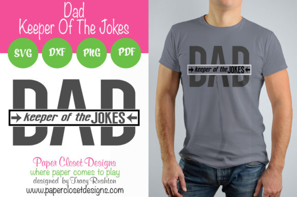 Download Free Dad Keeper Of The Jokes Graphic By Rushton Tracy Creative Fabrica for Cricut Explore, Silhouette and other cutting machines.