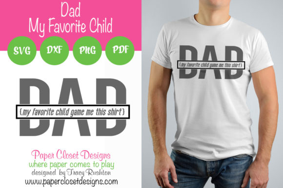 Download Free Dad My Favorite Child Graphic By Rushton Tracy Creative Fabrica SVG Cut Files