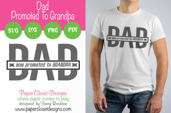 Download Free Dad Now Promoted To Grandpa Graphic By Rushton Tracy Creative for Cricut Explore, Silhouette and other cutting machines.