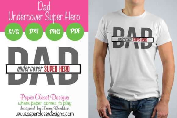 Download Free Dad Undercover Super Hero Graphic By Rushton Tracy Creative for Cricut Explore, Silhouette and other cutting machines.