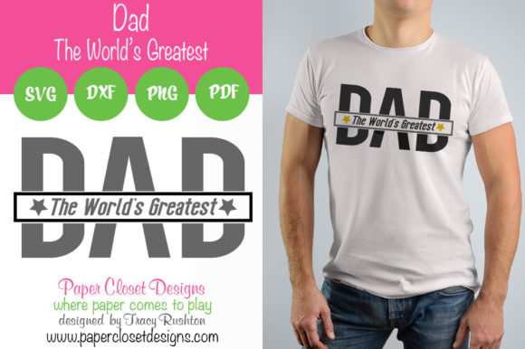 Download Free Dad World S Greatest Graphic By Rushton Tracy Creative Fabrica for Cricut Explore, Silhouette and other cutting machines.