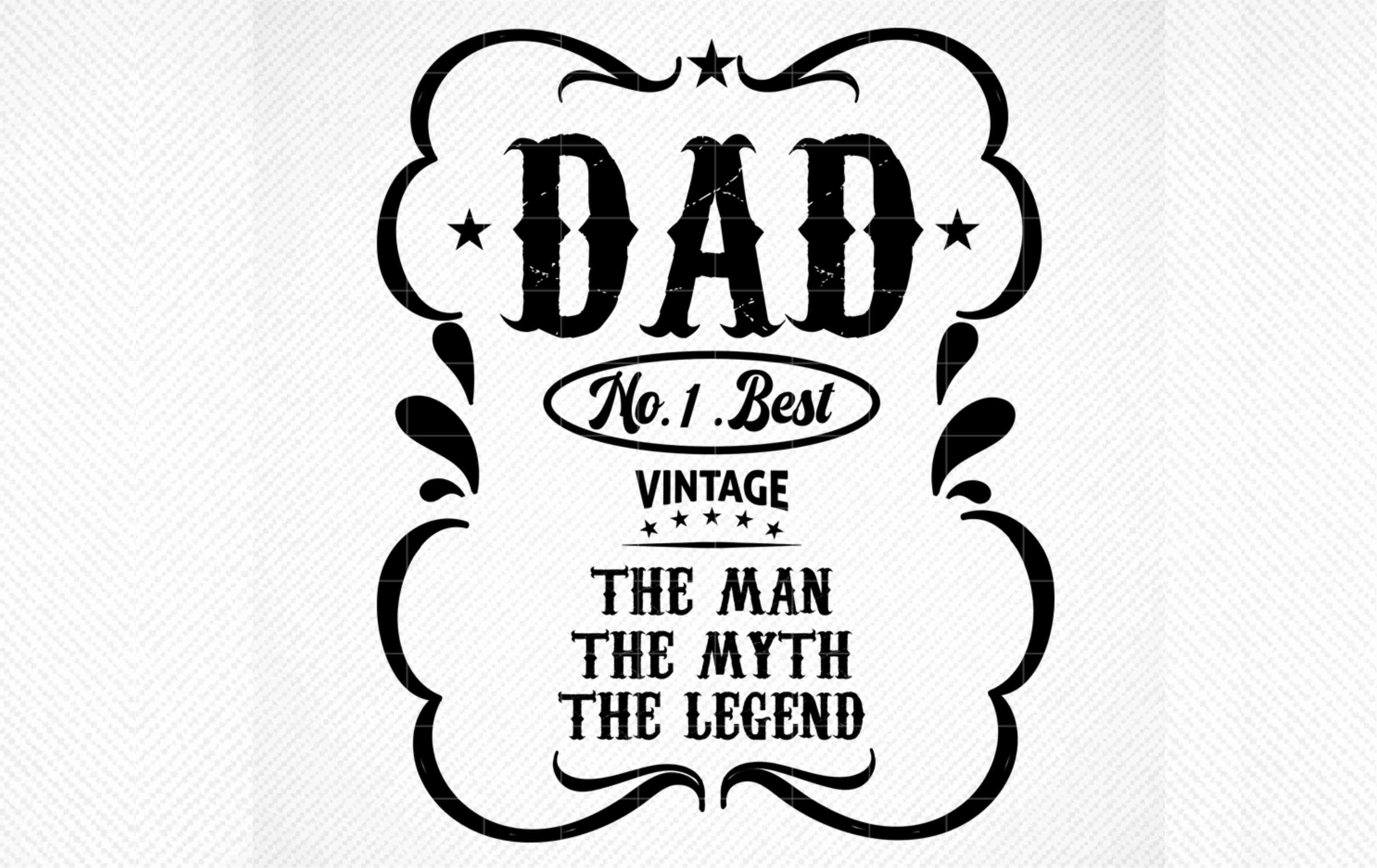 Download Free Dad The Man The Myth The Legend Graphic By Svg Den Creative SVG Cut Files