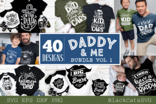 Download Free Daddy And Me Bundle 40 Designs Vol 1 Grafico Por Blackcatsmedia for Cricut Explore, Silhouette and other cutting machines.