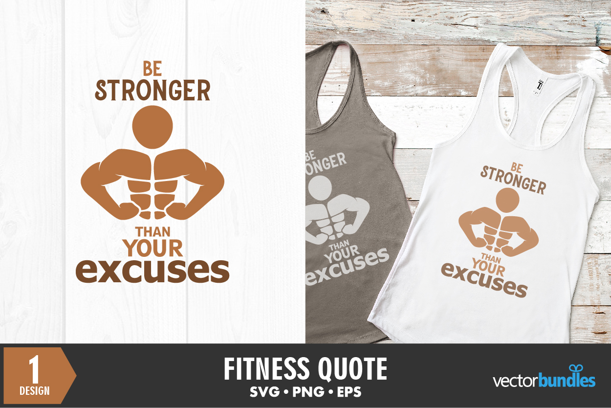 Download Free Fitness Quote Be Stronger Graphic By Vectorbundles Creative for Cricut Explore, Silhouette and other cutting machines.
