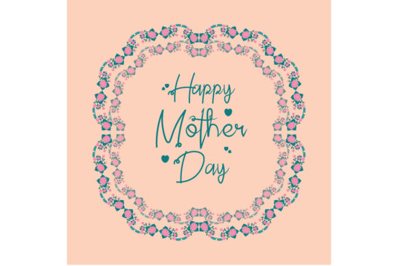 Download Free Happy Mother Day Greeting Card Decor Graphic By Stockfloral for Cricut Explore, Silhouette and other cutting machines.
