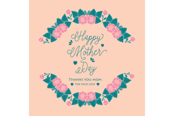 Download Free Happy Mother Day Greeting Cards Design Graphic By Stockfloral for Cricut Explore, Silhouette and other cutting machines.