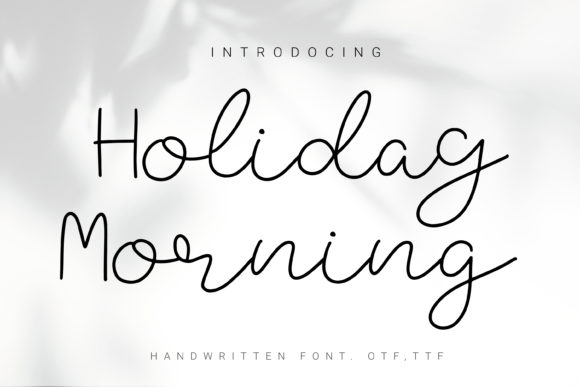 Holiday Morning Font Free Download